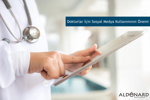 Doktorlar İçin Sosyal Medya Kullanımının Önemi